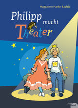 Cover Philipp macht Theater